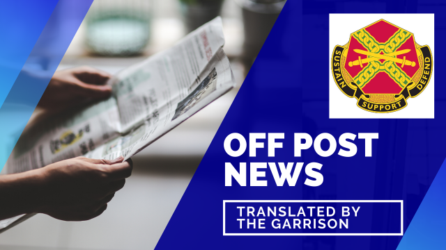 Off Post News translated by the garrison